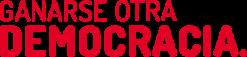 Ganarse #Otrademocracia